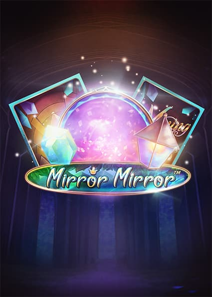 Try Mirror Mirror Tragaperras Now!