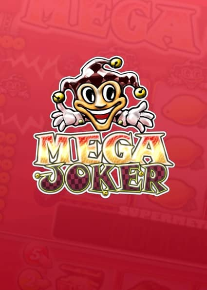 Try Mega Joker Slot Now!