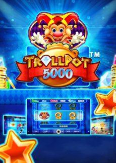 Try Trollpot 5000 Now!
