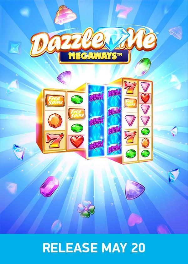 Try Dazzle Me Megaways Now!